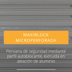 PERSIANA MAXIBLOCK MICROPERFORADA